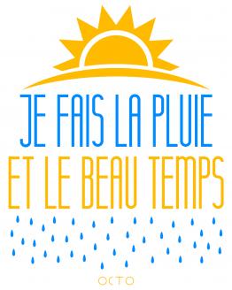 tee-shirt je-fais-la-pluie-et-le-beau-temps